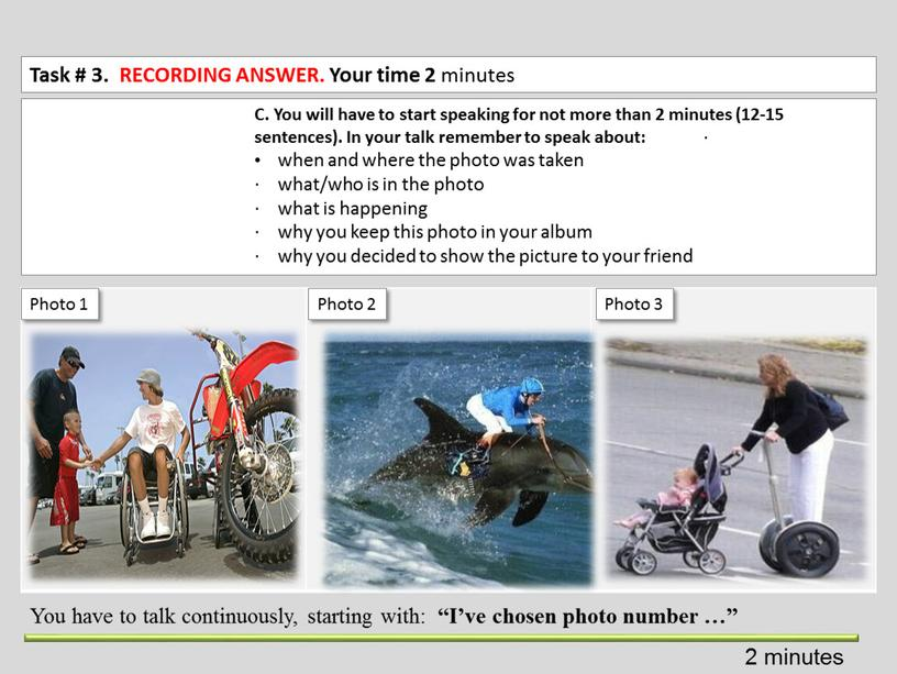 Task # 3. RECORDING ANSWER. Your time 2 minutes 2 minutes