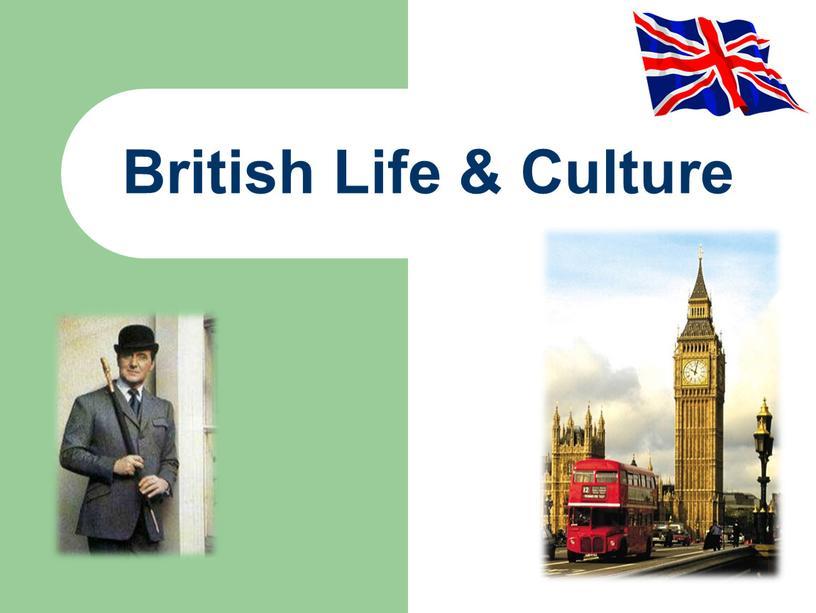 British Life & Culture