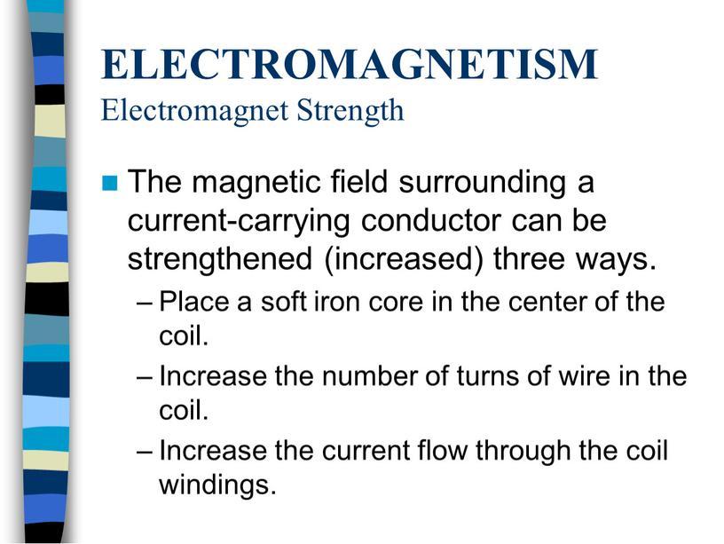 ELECTROMAGNETISM Electromagnet