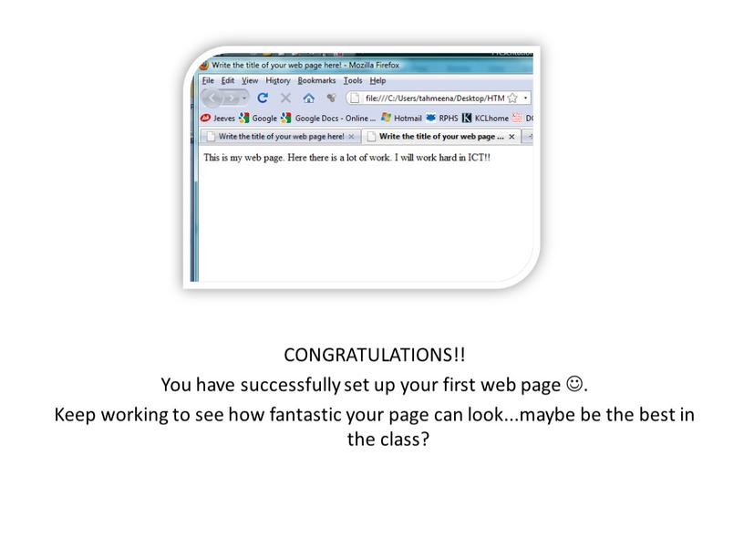 CONGRATULATIONS!! You have successfully set up your first web page 