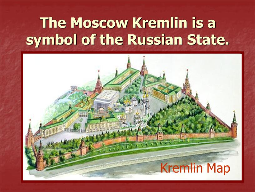 The Moscow Kremlin is a symbol of the