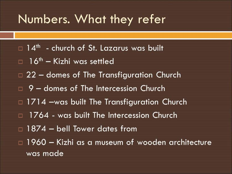 Numbers. What they refer 14th - church of