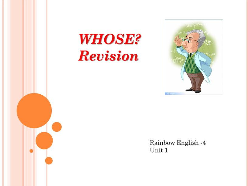 WHOSE? Revision Rainbow English -4