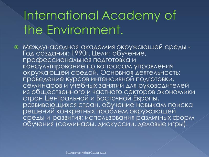 International Academy of the Environment