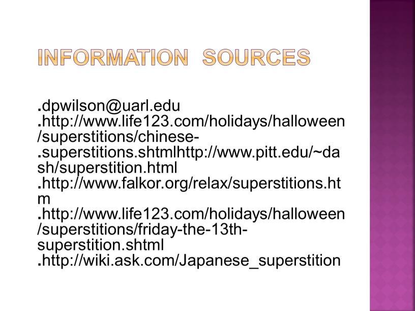 Information sources . dpwilson@uarl