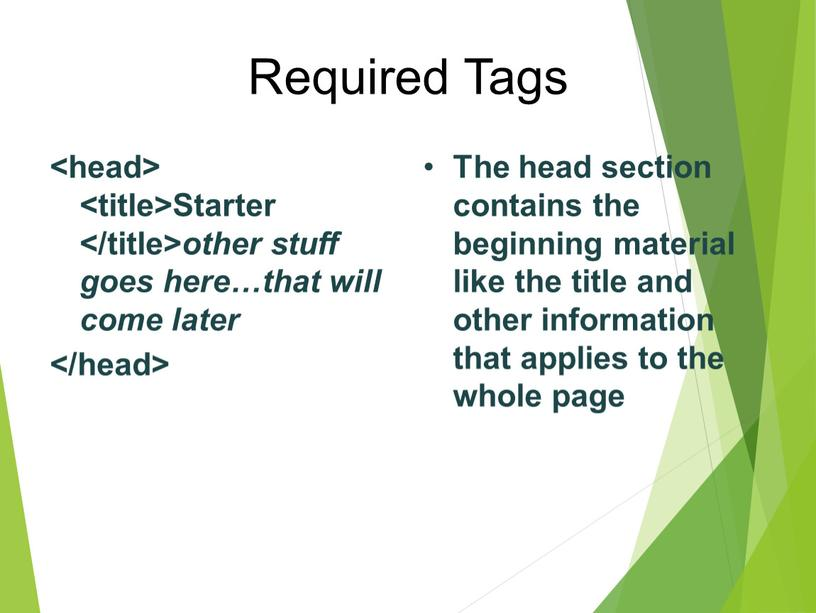 Required Tags Starter other stuff goes here…that will come later