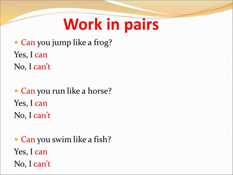 Work in pairs Can you jump like a frog?