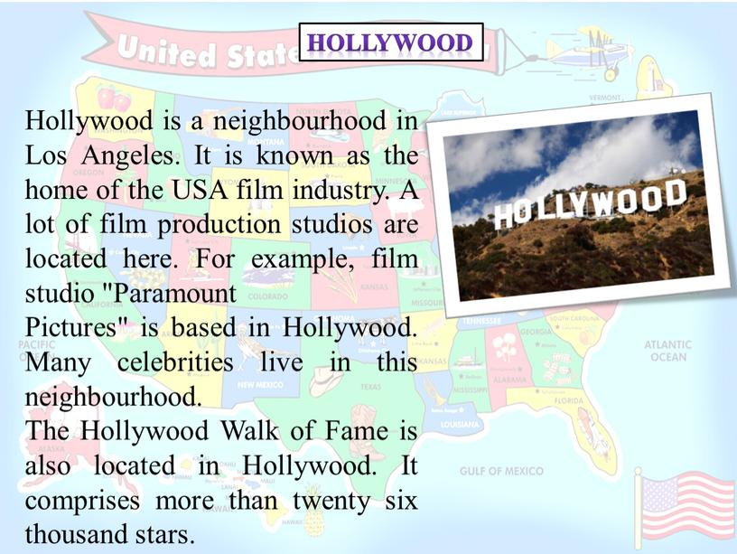 Hollywood Hollywood is a neighbourhood in