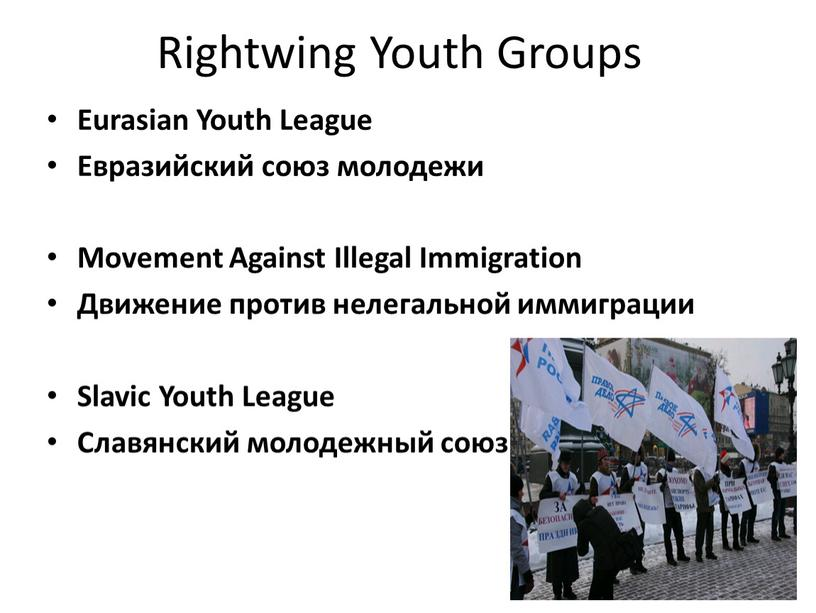 Rightwing Youth Groups Eurasian