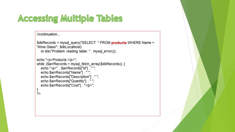 Accessing Multiple Tables //continuation