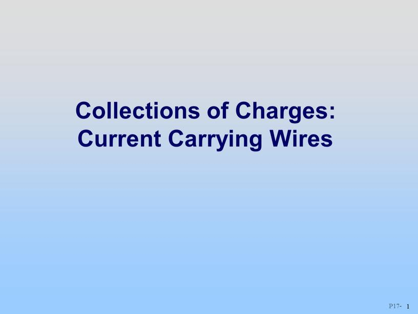 Collections of Charges: Current