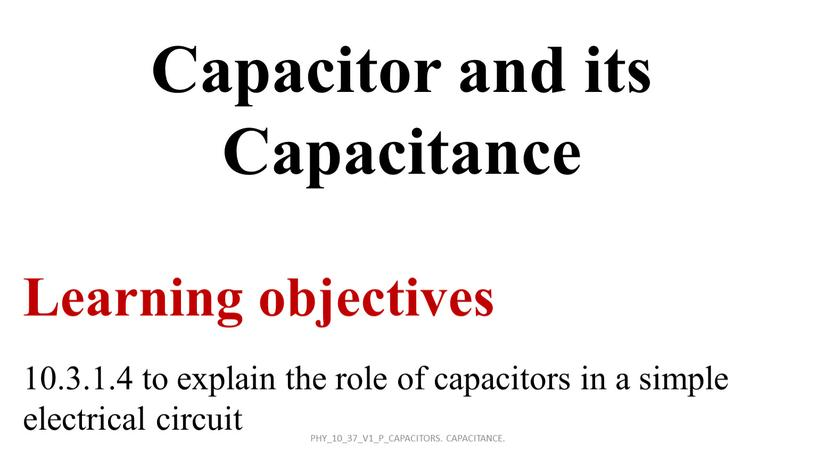 Capacitor and its Capacitance 10
