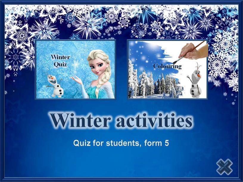Winter activities Quiz for students, form 5