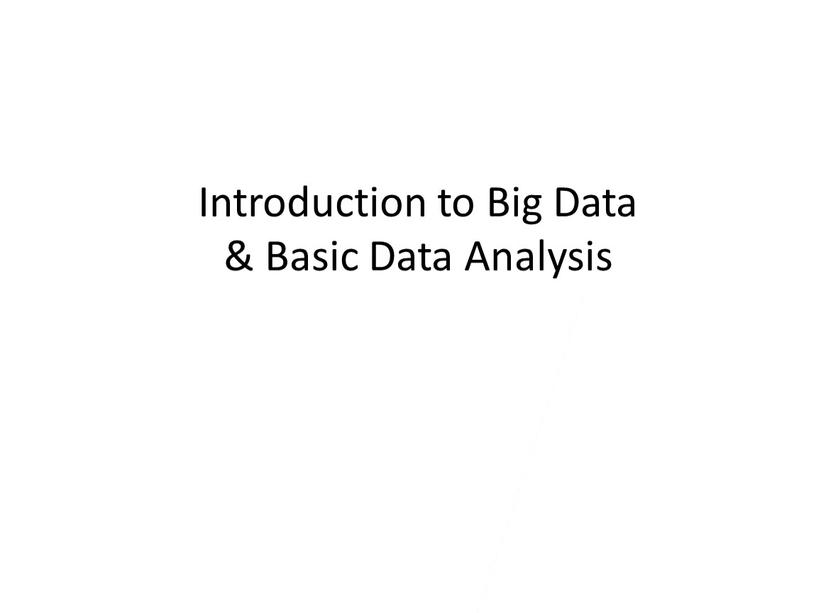 Introduction to Big Data & Basic