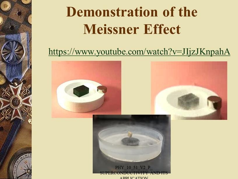 Demonstration of the Meissner Effect https://www