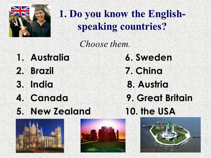 Do you know the English-speaking countries?