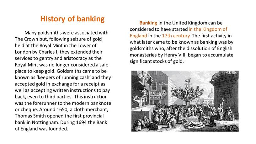 History of banking Banking in the