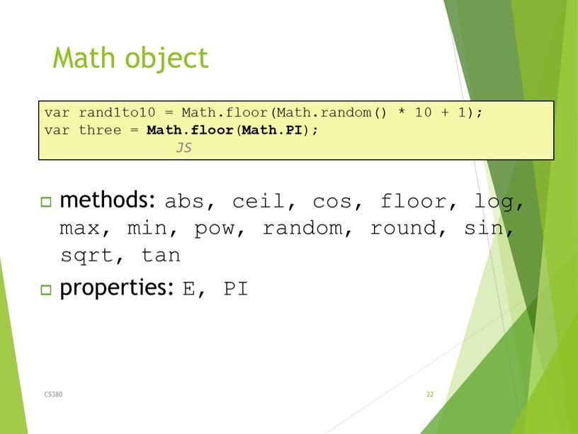 Math object CS380 22 var rand1to10 =