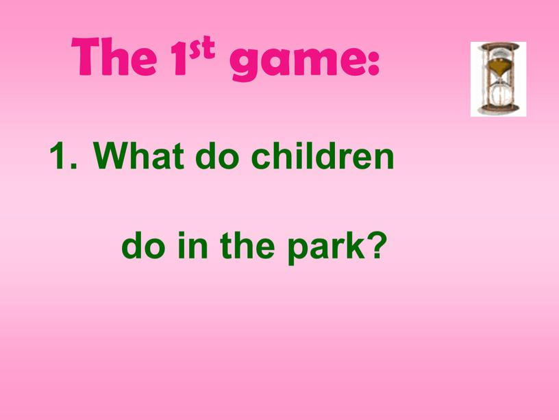 What do children do in the park?