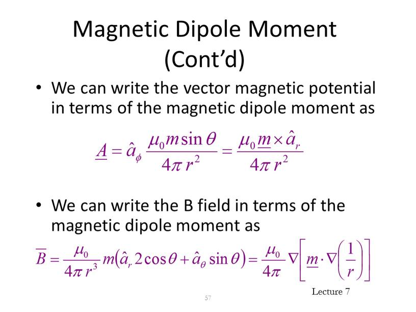 Magnetic Dipole Moment (Cont'd)