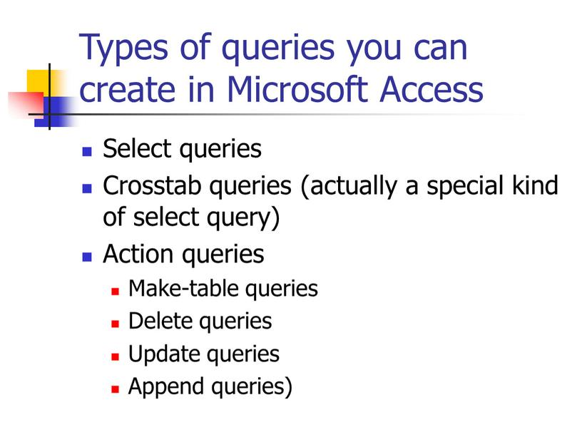 Types of queries you can create in
