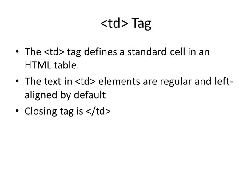 Tag The tag defines a standard cell in an
