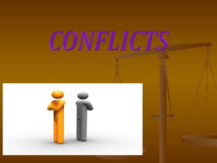 Презентация по английскому языку к уроку. Тема урока: Конфликты (8 класс).