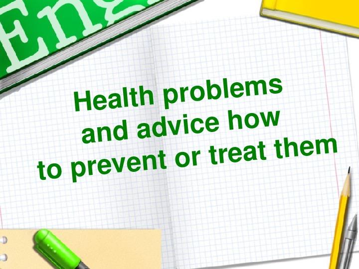 Презентация по теме Health Problems