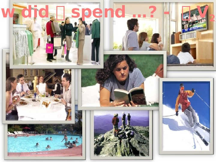 Презентация - Spotlight (6 класс), module 6 - Leisure Activities.