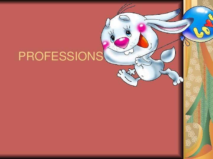 """Презентация по английскому языку для 2 класса на тему """"Profession""""."""