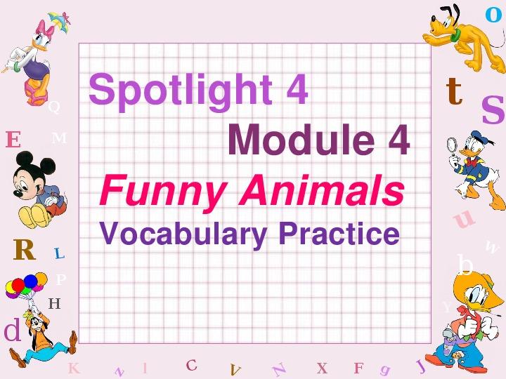 """Презентация-тренажёр Spotlight 4 (4 класс), module 4 - """"Animals."""