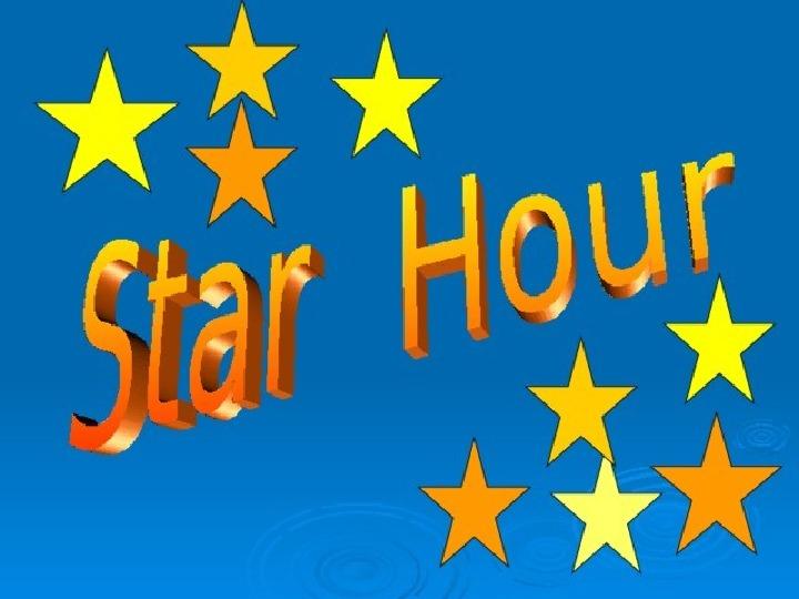 Star Hour 9 grade Presentation