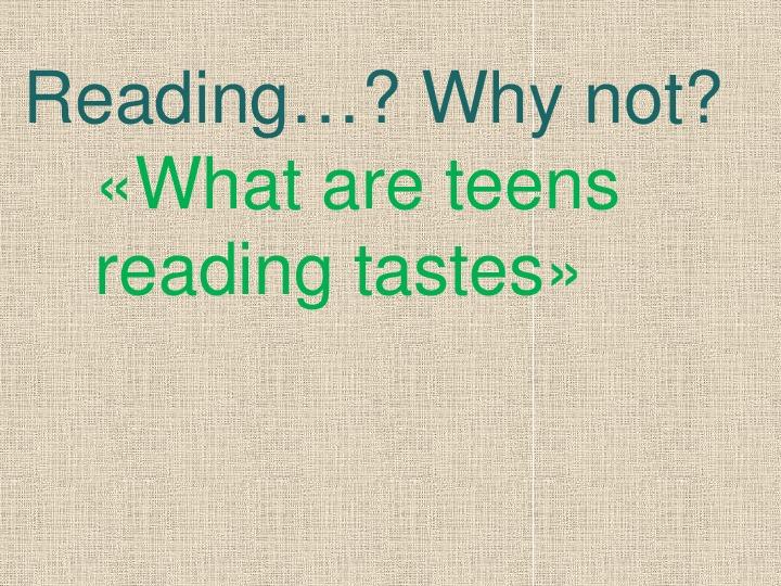 "Презентация  по английскому языку на тему Урок  №1 Lesson 1  ""What are teens reading tastes?""(9 класс,английский язык)"