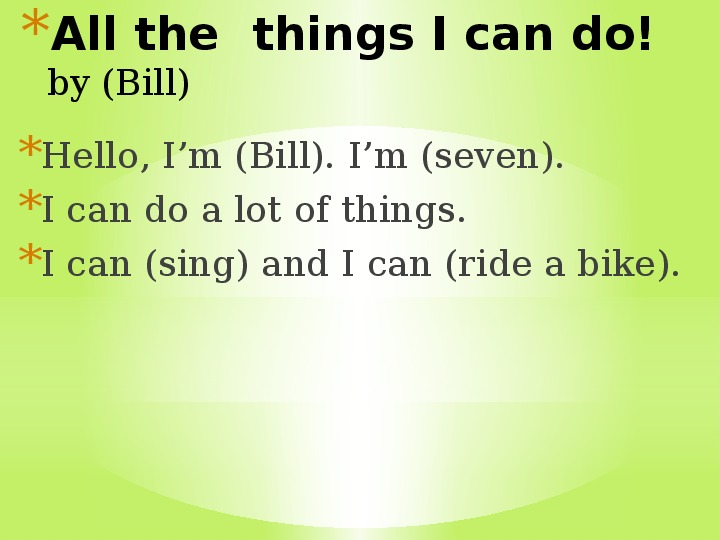 "Презентация по английскому языку "" All the  things I can do!"" ( 2 кл, английский язык)"